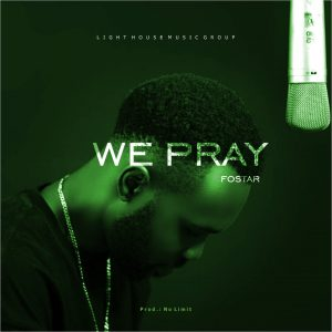 we pray by foaster